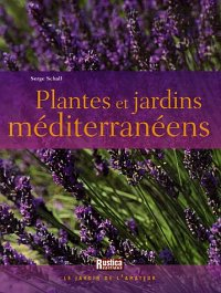 Books about gardening in mediterranean climates for Plantes et jardins adresse